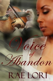 Voice of Abandon ebook by Rae Lori