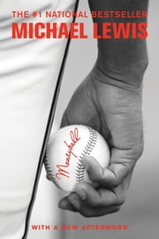 Moneyball: The Art of Winning an Unfair Game ebook by Kobo.Web.Store.Products.Fields.ContributorFieldViewModel
