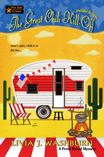The Great Chili Kill-Off ebook by Livia J. Washburn