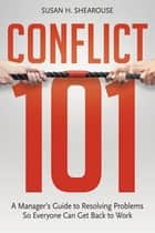 Conflict 101 ebook by Susan H. SHEAROUSE