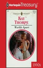 Worlds Apart ebook by Kay Thorpe