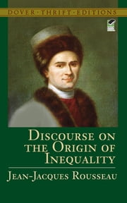 Discourse on the Origin of Inequality ebook by Jean-Jacques Rousseau