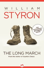 The Long March ebook by William Clark Styron Jr.