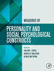 Measures of Personality and Social Psychological Constructs ebook by Gregory J. Boyle,Donald H. Saklofske,Gerald Matthews