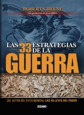 Las 33 estrategias de la guerra ebook by Robert Greene