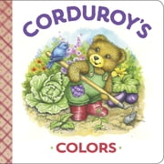 Corduroy's Colors ebook by MaryJo Scott,Lisa McCue,Don Freeman