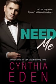 Need Me ebook by Cynthia Eden