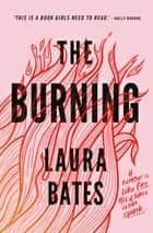 The Burning ebook by Laura Bates