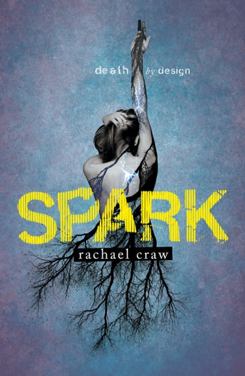 Spark ebook by Rachael Craw