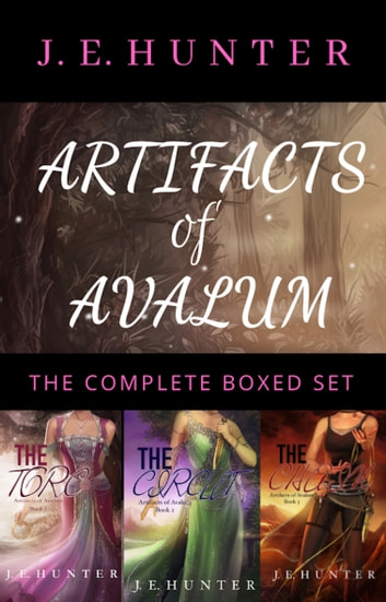 Artifacts of Avalum the Complete Boxed Set ebook by J.E. Hunter