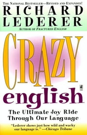 Crazy English ebook by Richard Lederer