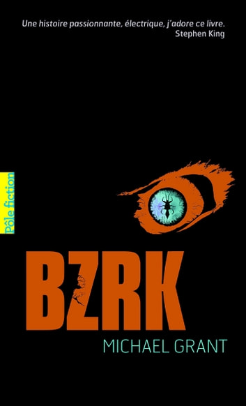 BZRK (Tome 1) ebook by Michael Grant