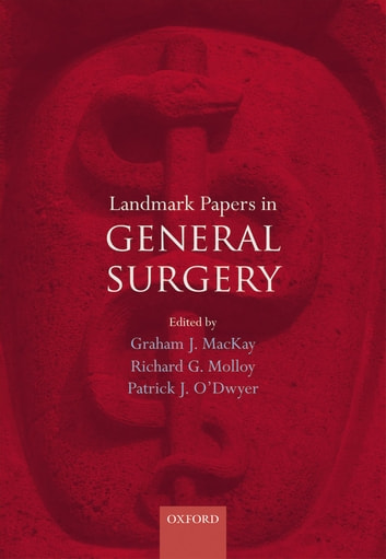 Landmark Papers in General Surgery ebook by
