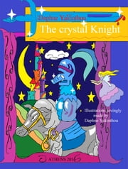 The Crystal Knight ebook by Daphne Yakinthou