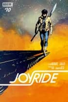 Joyride #10 ebook by Jackson Lanzing,Marcus To,Collin Kelly