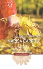 Mission: Children ebook by Marisa Carroll