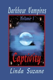 Captivity ebook by Linda Suzane