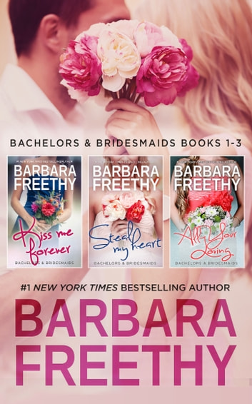 Bachelors & Bridesmaids Box Set (Books 1-3) ebook by Barbara Freethy