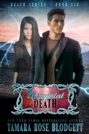 Unrequited Death (#6) ebook by Tamara Rose Blodgett