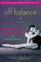 Off Balance - A Memoir ebook by Dominique Moceanu
