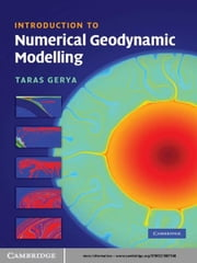Introduction to Numerical Geodynamic Modelling ebook by Taras Gerya