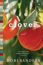 Clover ebook by Dori Sanders