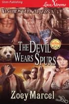 The Devil Wears Spurs ebook by Zoey Marcel