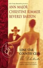 Lone Star Country Club: The Debutantes ebook by Beverly Barton, Christine Rimmer, Ann Major