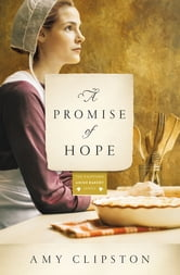A Promise of Hope - A Novel ebook by Amy Clipston