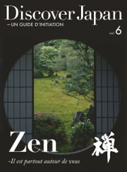 Discover Japan - UN GUIDE D'INITIATION vol.6 【法文版】 ebook by Discover Japan編輯部