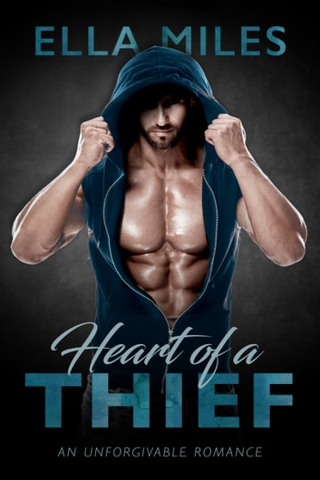 Heart of a Thief ebook by Ella Miles