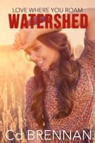 Watershed ebook by CD Brennan