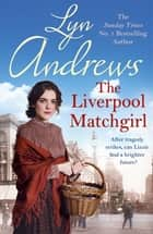 The Liverpool Matchgirl ebook by Lyn Andrews
