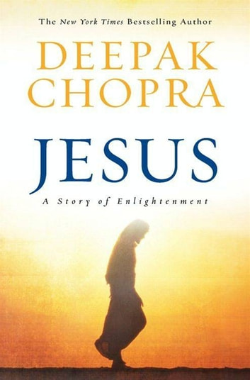 Jesus - A Story of Enlightenment ebook by Deepak Chopra