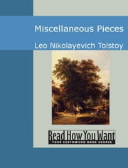 Miscellaneous Pieces ebook by Leo Nikolayevich Tolstoy