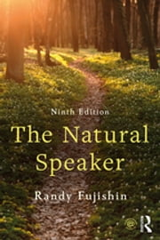 The Natural Speaker 電子書籍 by Randy Fujishin
