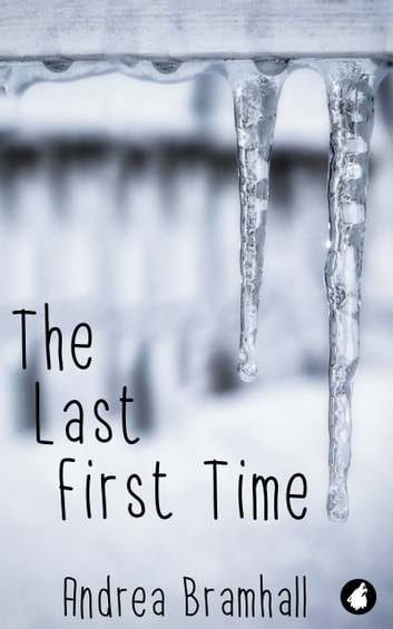 The Last First Time eBook by Andrea Bramhall