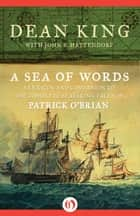 A Sea of Words ebook by John B. Hattendorf,Dean King