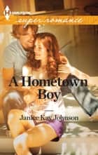 A Hometown Boy ebook by Janice Kay Johnson