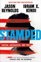 Stamped: Racism, Antiracism, and You - A Remix of the National Book Award-winning Stamped from the Beginning ebook by Jason Reynolds, Ibram X. Kendi