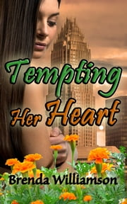 Tempting Her Heart ebook by Brenda Williamson
