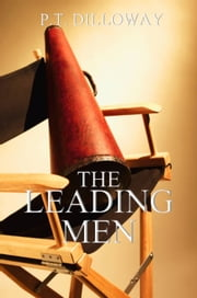 The Leading Men ebook by PT Dilloway