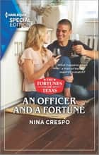 An Officer and a Fortune ebook by Nina Crespo