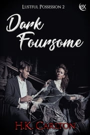 Dark Foursome ebook by H.K. Carlton