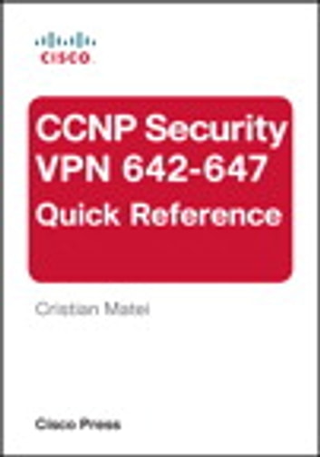 Ccnp security vpn 642 647 quick reference ebook by cristian matei ccnp security vpn 642 647 quick reference ebook by cristian matei fandeluxe Images