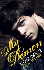 My Demon Volume 2 - Noble Academy, #2 ebook by S.A. Hunter