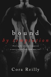 Bound By Temptation ebook by Cora Reilly
