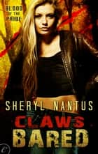 Claws Bared 電子書 by Sheryl Nantus
