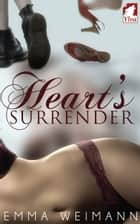 Heart's Surrender ebook by Emma Weimann