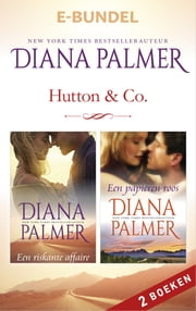 Hutton & Co - Een riskante affaire ; Een papieren roos 2-in-1 ebook by Diana Palmer, Titia van Schaik, Aleid van Eekelen